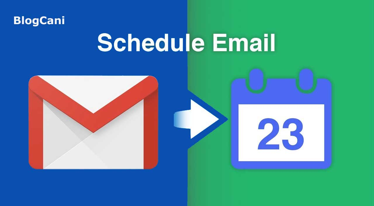How to Schedule Emails for Sending at later Free in Gmail with New Features